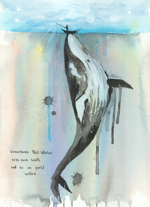 Иногда большие киты целуют твою лодку, но так, что ты этого не замечаешь