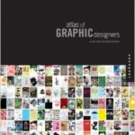 «Atlas of Graphic Designers»  Elena Stanic, Lipavsky Corina